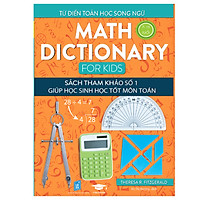 Math Dictionary For Kids - Từ điển toán học song ngữ