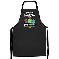 Tạp Dề Làm Bếp In Hình Will Trade Brother For Presents Christmas Sister