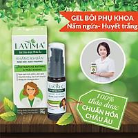 Gel bôi phụ khoa LAVIMA- viêm phụ khoa, viêm lộ tuyến, nấm ngứa từ thảo dược Châu Âu- 20g