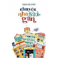 Chuyện Nhỏ Sài Gòn (Tái Bản 2016)