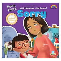 Giỏi Tiếng Anh - Vui Ứng Xử - Sorry
