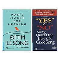 Combo Yes Or No - Những Quyết Định Thay Đổi Cuộc Sống (Tái Bản) + Đi Tìm Lẽ Sống (2 Cuốn)