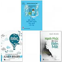 Combo 3 cuốn: Buông Bỏ Buồn Buông, Hạnh Phúc Đến Từ Sự Biến Mất, Khi Quá Buồn Hãy Tưới Nước Cho Một Cái Cây