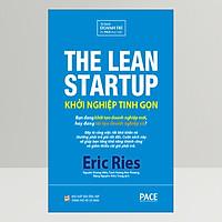 Khởi Nghiệp Tinh Gọn (The Lean Startup)(Tái Bản)