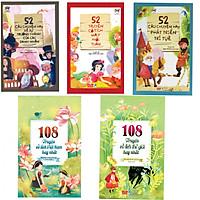 Combo 5 cuốn 52 câu chuyện hay về sự trưởng thành, 52 câu chuyện cổ tích,52 câu chuyện phát triển,và 108 truyện cổ tích việt nam, 108 truyện cổ tích thế giới hay nhất (Tặng kèm 3 bút bi hình và 3 bookmark)