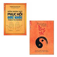 Bộ 2 cuốn sách về điều trị và phục hồi: Phương Pháp Trị Bệnh Ung Thư -  Những Phương Thức Phục Hồi Sức Khỏe Theo Tự Nhiên
