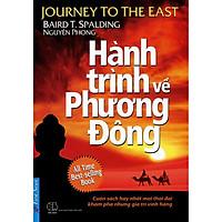 Sách - Hành Trình Về Phương Đông (Bìa Mềm - Tái bản 2021) - First News