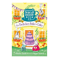 Usborne Teacup House: The Twitches Bake a Cake