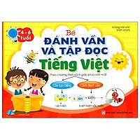 Bé Đánh Vần Và Tập Đọc Tiếng Việt (4-6 Tuổi)