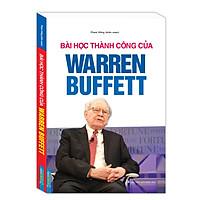 Sách Quản Lý - Kinh Doanh Bán Chạy: Bài Học Thành Công Của Warren Buffett (Cẩm Nang Thành Công Cho Mọi Nhà Doanh Nhân / Tặng Kèm Bookmark Green Life)