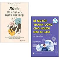 Combo 2 Cuốn: 50 Bài Học Cơ Bản Để Trở Thành Người Lịch Thiệp + Bí Quyết Thành Công Cho Người Đi Làm