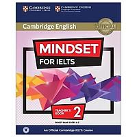 Mindset for IELTS 2 Teacher's Book with Class Audio