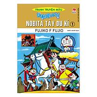 Doraemon Tranh Truyện Màu - Nobita Tây Du Kí Tập 1 (Tái Bản 2019)