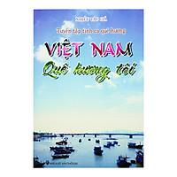Tuyển Tập Tình Ca Quê Hương - Việt Nam Quê Hương Tôi