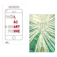 Combo 2 Cuốn Sách Văn Học Hay: Trưởng Thành Sau Ngàn Lần Tranh Đấu (Tái Bản) + Thiện, Ác Và Smartphone / Tặng Kèm Bookmark Happy Life Siêu Xinh