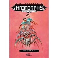 Animorphs - Người Hóa Thú (Tập 10) : Người Máy