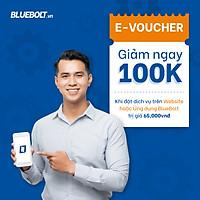 [HCM] E-Voucher giảm ngay 100k khi đặt dịch vụ trên Website hoặc Ứng dụng BlueBolt