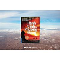 Hành Trình Về Phương Đông (Tái Bản 2021) Bìa mềm
