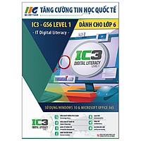 IC3 GS6 - Tăng Cường Tin Học Quốc Tế - Dành Cho Học Sinh Lớp 6