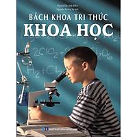Bách Khoa Tri Thức - Khoa Học