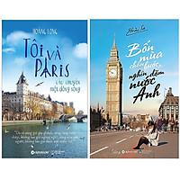 Combo Sách Tư Duy - Kỹ Năng Sống : Tôi Và Paris - Câu Chuyện Một Dòng Sông + Bốn Mùa Chân Bước, Nghìn Dặm Nước Anh