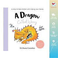 A Story To Help Children - A Dragon Called Worry - Chú Rồng Lo Lắng