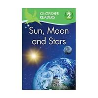 Kingfisher Readers Level 2: Sun, Moon And Stars