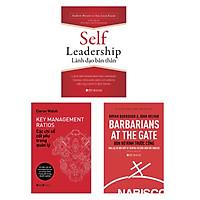 Combo Self Leadership - Lãnh Đạo Bản Thân + Bọn Rợ Rình Trước Cổng + Các Chỉ Số Cốt Yếu Trong Quản Lý - Key Management Ratios