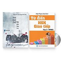 Combo 2 sách: Trung Quốc 247: Mái nhà thân thuộc (Song ngữ Trung - Việt có Pinyin) + Từ Điển HSK - Giao Tiếp (Tập 3 - HSK6) (Sách song ngữ Trung Việt có Pinyin) (Có Audio nghe)  + DVD quà tặng