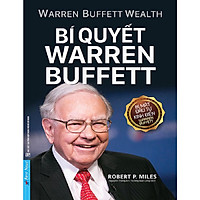 Bí Quyết Warren Buffett (Tái bản mới 2021)