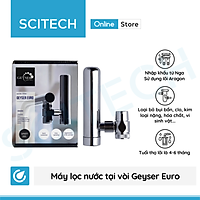 Máy lọc nước tại vòi Geyser Euro by Scitech - Hàng chính hãng