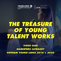 Tài Liệu Marketing - Gói Premium - Bài Thi Vietnam Young Lions 2019 + 2020 - Video case - Hạng Mục Marketers - Chuẩn quốc tế - Học mọi nơi - VYLVC 23- Khóa học online - [Độc Quyền AIM ACADEMY]