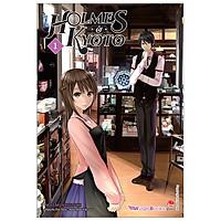 Holmes Ở Kyoto - Tập 1
