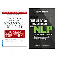 Combo 2 cuốn: Sức Mạnh Tiềm Thức, Thành Công Trong Kinh Doanh Nhờ NLP