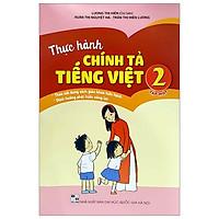 Thực Hành Chính Tả Tiếng Việt 2 - Tập 1