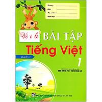 Vở Ô Li Bài Tập Tiếng Việt 1 - Quyển 1