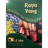 Rượu vang món quà của thượng đế - Bìa cứng (Second edition)