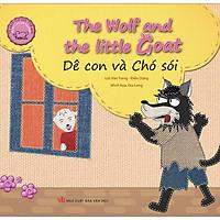 Cổ Tích Thế Giới Song Ngữ Anh - Việt: The Wolf And The Little Goats - Dê Con Và Chó Sói (Tái Bản 2019)