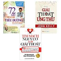 Combo 3 Cuốn: 72 Giờ Chia Tay Tiểu Đường, Tim Mạch Nguy Cơ Và Sự Giải Thoát, Giải Thoát Ung Thư - Hành Trình Của Bác Sĩ John Kelly