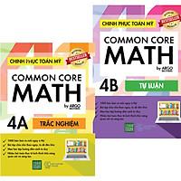 Sách song ngữ tự học phát triển tư duy cho học sinh Tiểu học: Chinh phục Toán tư duy Mỹ - Common Core Math (4A +4B)