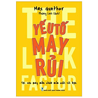 Sách: Yếu Tố May Rủi - The Luck Factor