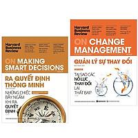 Combo Sách : HBR On Change Manegement - Quản Lý Sự Thay Đổi + HBR On Making Smart Decisions - Ra Quyết Định Thông Minh