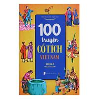 100 Truyện Cổ Tích Việt Nam Quyển 3