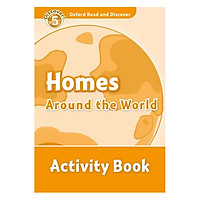 Oxford Read and Discover 5: Homes Around the World Activity Book