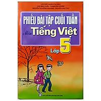 Phiếu Bài Tập Cuối Tuần Môn Tiếng Việt Lớp 5 (2020)