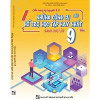 Sách - Cẩm nang kỷ nguyên 4.0 - Những công cụ hỗ trợ học tập hay nhất dành cho lớp 9