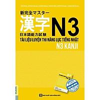 Tài Liệu Luyện Thi Năng Lực Tiếng Nhật N3 - Kanji (Tặng Thẻ Flashcard Học Từ Vựng Kanji) (Học Kèm App: MCBooks Application)
