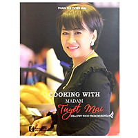 Cooking With Madam Tuyết Mai