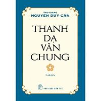 Thanh Dạ Văn Chung (Tái Bản)