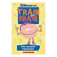 Mensa Train Your Brain Mind-Bending Puzzles